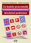 Okładka książki Co każdy pracownik o ochronie przeciwpożarowej wiedzieć powinien