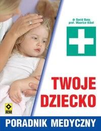Okładka książki Twoje dziecko. Poradnik medyczny