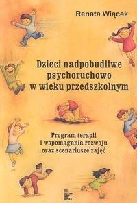 Okładka książki Dzieci nadpobudliwe psychoruchowo w wieku przedszkolnym