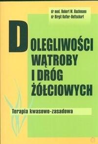 Okładka książki Dolegliwości wątroby i dróg żółciowych Ter.kwasowo-zasadowa