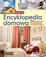 Okładka książki Mała encyklopedia domowa. 1001 praktycznych porad przydatnych w prowadzeniu domu