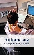 Okładka książki Automasaż dla zapracowanych osób