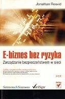 Okładka książki E-biznes bez ryzyka zarz.bezp.w sieci