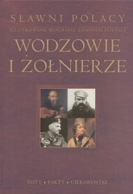 Okładka książki Sławni Polacy. Wodzowie i żołnierze