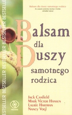 Okładka książki Balsam dla duszy samotnego rodzica