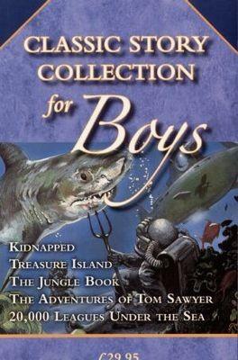 Okładka książki Classic Story Collection for Boys