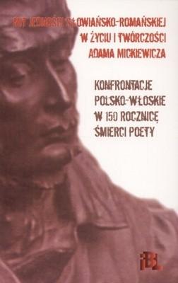 Okładka książki Mit jedności słowiańsko-romańskiej w życiu i twórczości Adama Mickiewicza
