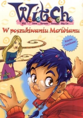 Okładka książki W poszukiwaniu Meridianu