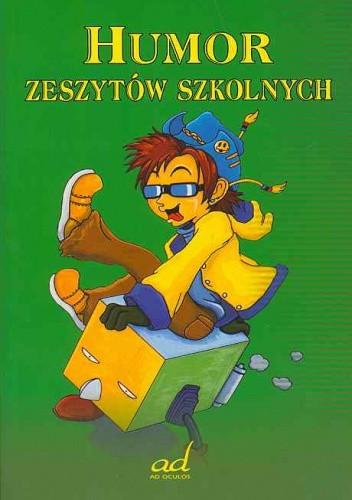 Okładka książki Humor zeszytów Szkolnych