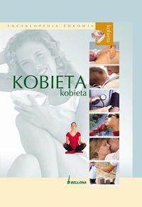Okładka książki Encyklopedia zdrowia. Kobieta