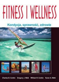 Okładka książki Fitness i wellness. Kondycja, sprawność, zdrowie