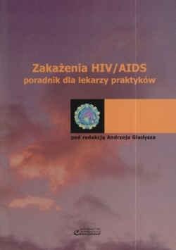 Okładka książki zakażenia HIV/AIDS poradnik dla lekarzy praktyków