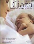 Okładka książki Ciąża. Poradnik dla rodziców