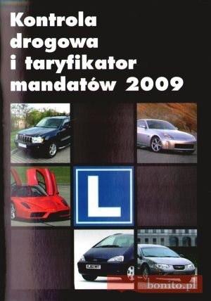 Okładka książki Kontrola Drogowa i Taryfikator Mandatów 2009