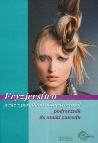 Okładka książki Fryzjerstwo wraz z poradami kosmetycznymi