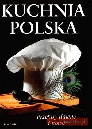 Okładka książki Kuchnia polska. Przepisy dawne i nowe