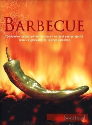 Okładka książki Barbecue. Podstawowe rodzaje grillów, przypraw i marynat