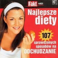 Okładka książki Fakt radzi. Najlepsze diety. 107 sprawdzonych sposobów na odchudzanie