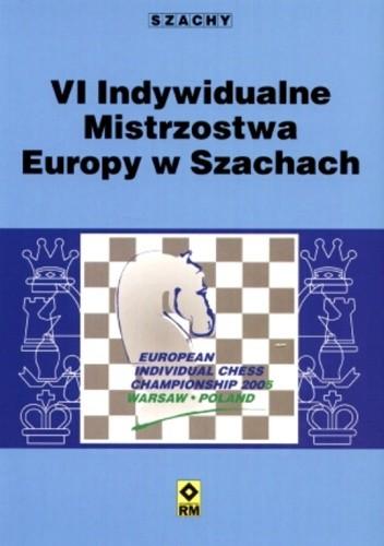 Okładka książki VI Indywidualne Mistrzostwa Europy w Szachach