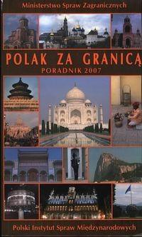 Okładka książki Polak za granicą Poradnik 2007