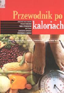 Okładka książki Przewodnik po kaloriach