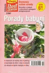 Okładka książki Porady babuni. Tom XIII. Wszystko o ziołach i naturalnych zabiegach pielęgnacyjnych