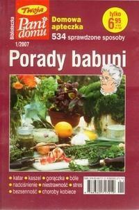 Okładka książki Porady babuni. Domowa apteczka. 534 sprawdzone sposoby