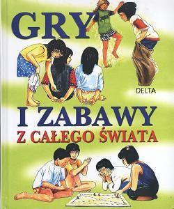 Okładka książki Gry i zabawy z całego świata