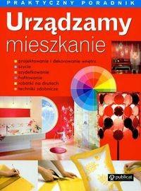 Okładka książki Urządzamy mieszkanie Praktyczny poradnik