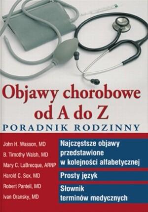 Okładka książki Objawy chorobowe od A do z. Poradnik rodzinny