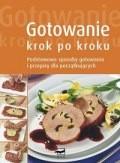 Okładka książki Gotowanie krok po kroku podstawowe sposoby gotowania i przepisy dla początkujących