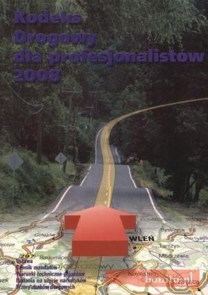 Okładka książki Kodeks drogowy dla profesjonalistów 2008