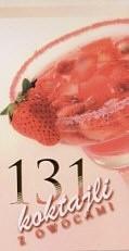 Okładka książki 131 koktajli bezalkoholowych