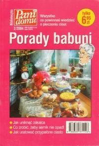 Okładka książki Porady babuni. Wszystko, co powinnaś wiedzieć o pieczeniu ciast