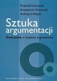 Okładka książki Sztuka argumentacji. ćwiczenia w badaniu argumentów