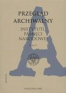 Okładka książki Przegląd Archiwalny Instytutu Pamięci Narodowej. Tom 1