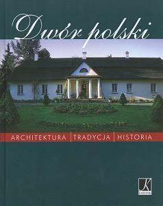 Okładka książki Dwór polski
