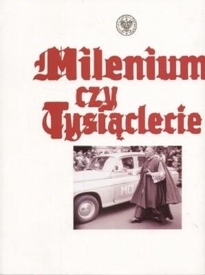 Okładka książki Milenium czy tysiąclecie