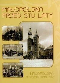 Okładka książki Małopolska przed stu laty 1890-1914