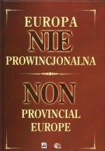 Okładka książki Europa nieprowincjonalna. Przemiany na ziemiach wschodnich d