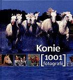 Okładka książki Konie. 1001 fotografii