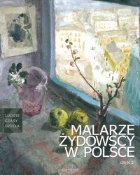 Okładka książki Malarze żydowscy w Polsce. Część 2.