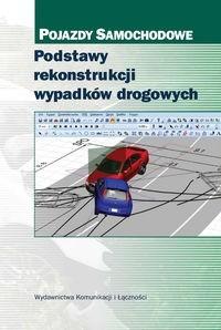 Okładka książki Podstawy rekonstrukcji wypadków drogowych
