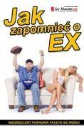 Okładka książki Jak zapomnieć o ex