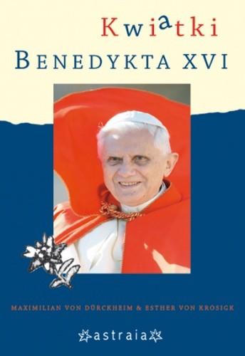 Okładka książki Kwiatki Benedykta XVI