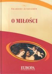 Okładka książki O miłości. Skarbiec aforyzmów