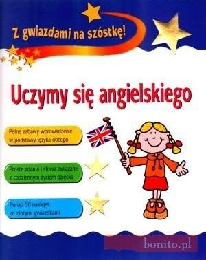 Okładka książki Uczymy Się Angielskiego. Z Gwiazdami Na Szóstkę!