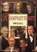 Okładka książki Kompozytorzy świata
