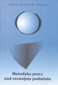 Okładka książki Metodyka pracy nad rozwojem podmiotu