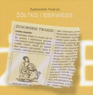 Okładka książki Żydowskie twarze. Żółtko i Eierweiss